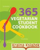 365 Vegetarian Student Cookbook Sunil Vijayakar 9780600636519 Octopus Publishing Group
