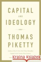 Capital and Ideology  Thomas Piketty Thomas Piketty 9780674980822 asdasd