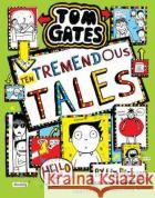 Tom Gates 18: Ten Tremendous Tales (HB) Liz Pichon 9780702302527 Scholastic