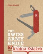 The Swiss Army Knife Book Immler Immler 9780711238893 Frances Lincoln