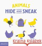 Animals Hide and Sneak Bastien Contraire 9780714874227 Phaidon Press