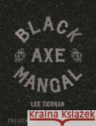 Black Axe Mangal  9780714879314
