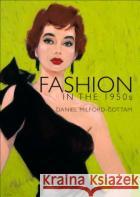 Fashion in the 1950s Emmanuelle Dirix 9780747812241 Shire Publications