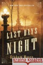 The Last Days of Night Graham Moore 9780812988901 Random House