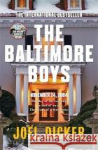 Baltimore Boys  Dicker, Joel 9780857056887