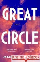 Great Circle Maggie Shipstead 9780857526809 Transworld Publishers Ltd