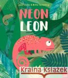 Neon Leon  Clarke, Jane 9780857638076