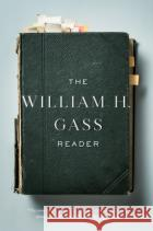 The William H. Gass Reader 9781101873342 asdasd