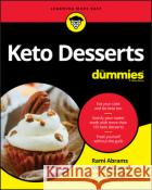 Keto Desserts for Dummies  9781119696438