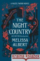 The Night Country: A Hazel Wood Novel  9781250246073