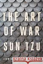 The Art of War: A New Translation by Michael Nylan Tzu, Sun 9781324004899