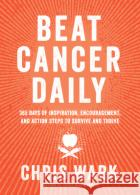 Beat Cancer Daily  9781401961947