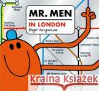 Mr. Men in London Adam Hargreaves 9781405296618 Egmont UK Ltd