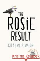 The Rosie Result Simsion	 Graeme 9781405941303 Penguin
