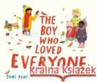 The Boy Who Loved Everyone Jane Porter Maisie Paradise Shearring  9781406380644 Walker Books Ltd