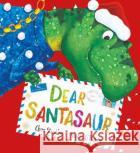 Dear Santasaur (PB) Chae Strathie Nicola O'Byrne  9781407164724 Scholastic