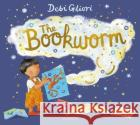 The Bookworm Debi Gliori 9781408893012 Bloomsbury Publishing PLC