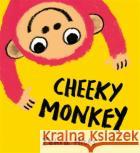 Cheeky Monkey HICKS  ZEHRA 9781444950021 HACHETTE CHILDREN