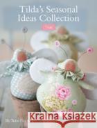 Tilda's Seasonal Ideas Collection Finnanger, Tone 9781446306680