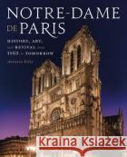 Notre-Dame de Paris: The World's Cathedral  9781454938316