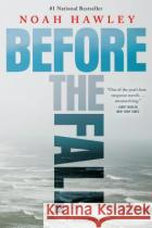 Before the Fall Noah Hawley 9781455561780 Grand Central Publishing