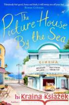 The Picture House by the Sea Holly Hepburn 9781471192593 Simon & Schuster Ltd