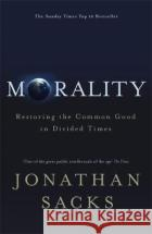 Morality Jonathan Sacks 9781473617339 Hodder & Stoughton