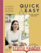Deliciously Ella Quick & Easy Woodward, Ella 9781473639249 Yellow Kite