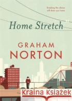 Home Stretch Graham Norton 9781473665163 Hodder & Stoughtonasdasd