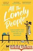 All The Lonely People Mike Gayle 9781473687417 Hodder & Stoughton