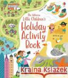 Little Children's Holiday Activity Book Rebecca Gilpin   9781474968003 Usborne Publishing Ltd