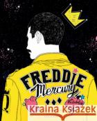 Freddie Mercury: An Illustrated Life Casas, Alfonso 9781477320631