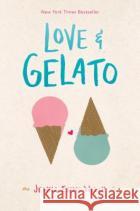 Love & Gelato Jenna Evans Welch 9781481432542 Simon Pulse