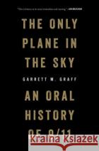 The Only Plane in the Sky: An Oral History of September 11, 2001  9781501182204