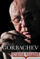 The New Russia Gorbachev, Mikhail 9781509503872 John Wiley & Sons