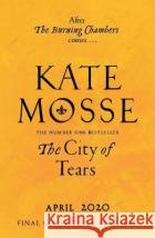 The City of Tears Kate Mosse 9781509806874 Pan Macmillan