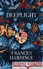 Deeplight Frances Hardinge   9781509836956 Macmillan Children's Books