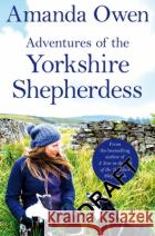 Adventures of the Yorkshire Shepherdess  9781509852697