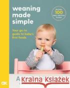 Weaning Made Simple Karmel, Annabel 9781509892648 Bluebirdasdasd