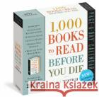 2021 1000 Books to Read Before You Die Page-A-Day Calendar James Mustich 9781523509782 Workman Publishing
