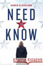 Need to Know Karen Cleveland 9781524797027 Ballantine Books