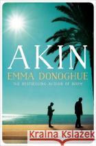 Akin Emma Donoghue   9781529019988 Picador