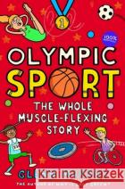 Olympic Sport: The Whole Muscle-Flexing Story: 100% Unofficial Murphy, Glenn 9781529043006 asdasd
