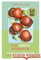 The Green Barbecue Rukmini Iyer 9781529110272 Vintage Publishingasdasd
