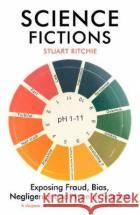 Science Fictions Stuart Ritchie 9781529110647 Vintage Publishing