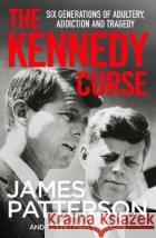 The Kennedy Curse James Patterson 9781529125092 Cornerstoneasdasd