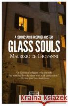 Glass Souls Maurizio D Antony Shugaar 9781609454098 Europa Editions