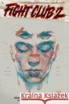 Fight Club 2 (Graphic Novel) Chuck Palahniuk Cameron Stewart David Mack 9781616559458 Dark Horse Books