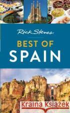 Rick Steves Best of Spain Rick Steves 9781631213151 Avalon Travel Publishing