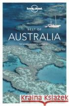 Lonely Planet Best of Australia McNaughtan Hugh Armstrong Kate Atkinson Brett 9781743214039 Lonely Planet